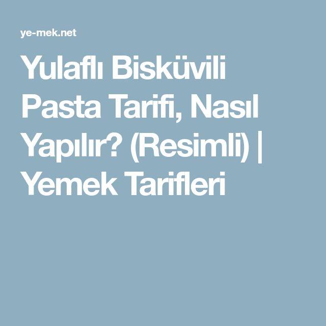 Yulaflı Bisküvili Pasta Tarifi, Nasıl Yapılır? (Resimli) | Yemek Tarifleri