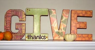 Katie's Nesting Spot: GIVE Decoupaged Letters Tutorial  Looks so easy!  Definitely giving this a try!
