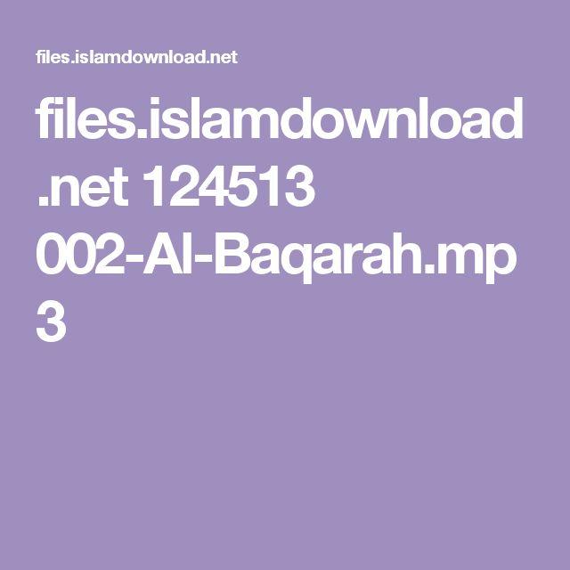 files.islamdownload.net 124513 002-Al-Baqarah.mp3