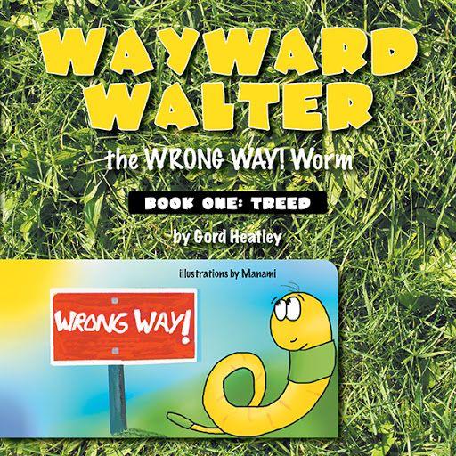 Wayward Walter the WRONG WAY! Worm