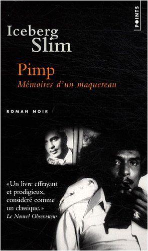 Pimp : Mémoires d'un maquereau:Amazon.fr:Livres