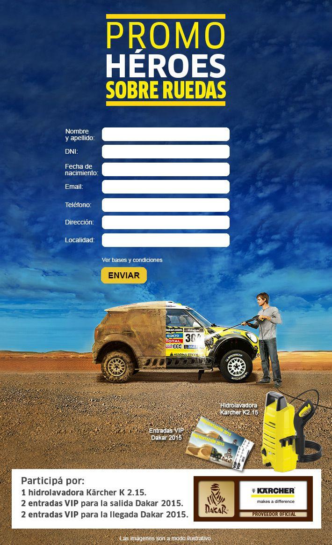 """Junto a Kärcher, Proveedor Oficial del #Dakar2015, organizamos la Promo """"Héroes sobre ruedas"""", en su página de Facebook. Hay en juego una hidrolavadora K 2.15 y entradas VIP para la largada y la llegada del Dakar."""