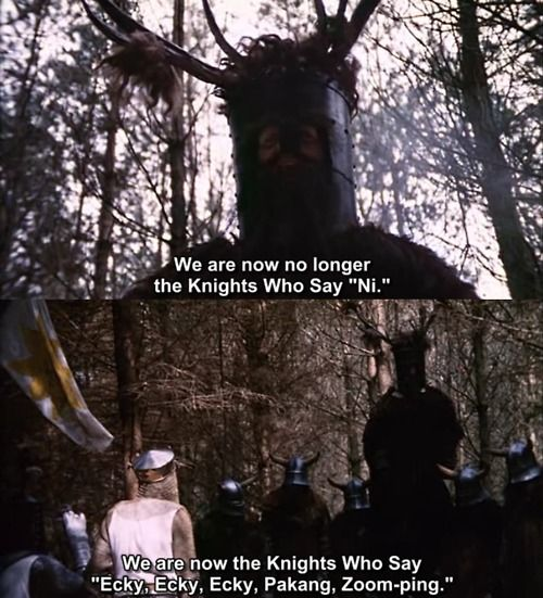 Monty Python and the Holy Grail... easily one of the most quotable movies