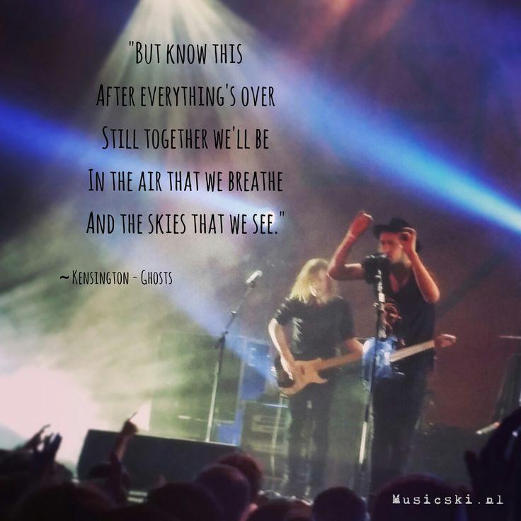 Kensington - Ghosts #muziek #music #quotes