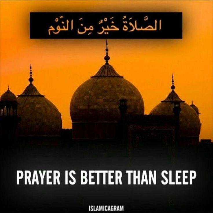 Prayer is better than sleep