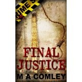 Final Justice (Justice series (Book Three)) (Kindle Edition)By M A Comley