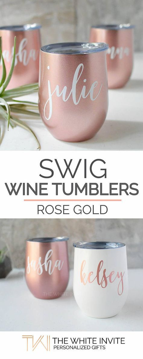 Bridesmaid Gift Rose Gold Swig Wine Tumbler Bachelorette These pearl white SWIG stemless wine glasses with a lid personalized with the name of your choice in rose gold text are a unique wedding favor keepsake to your bridesmaids & maid of honor or gift to a friend to keep your beverage COLD. This personalized wine glass tumbler is a stylish way of giving a gift or simply saying thank you to someone you love.