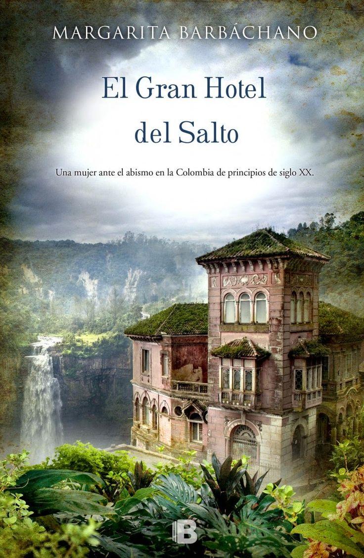 Los libros de Dánae: El Gran Hotel del Salto.- Margarita Barbáchano