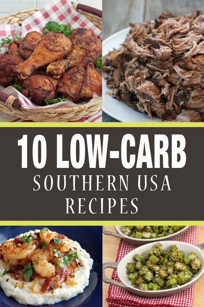 10 low-carb southern usa recipes, gluten-free, healthy versions of your favorite southern recipes.