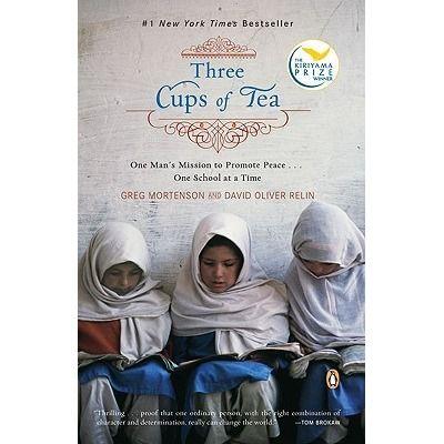 Three Cups of Tea by Greg Mortenson  8/10
