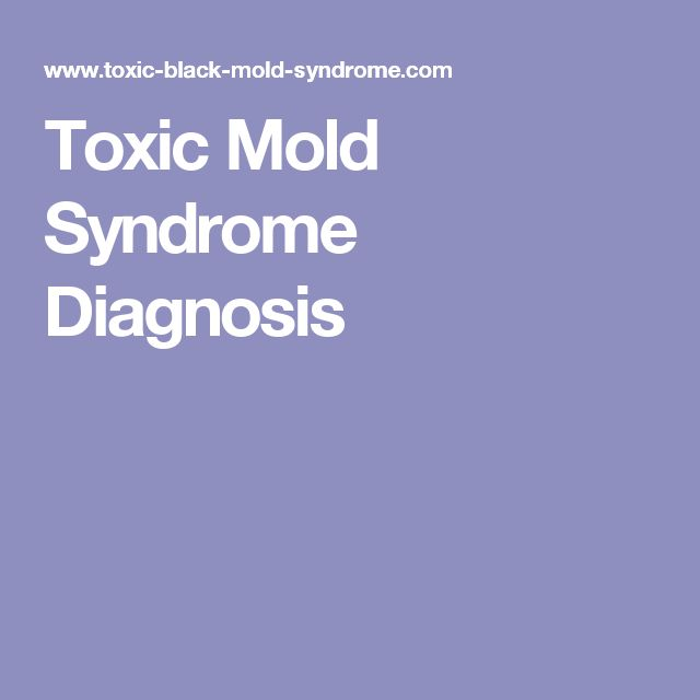 toxic mold syndrome diagnosis through various blood tests and urine tests help to be sure that toxic mold exposure is the cause of your illness