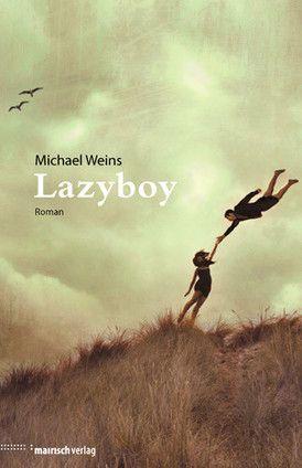 Michael Weins - LAZYBOY , Mairisch Verlag