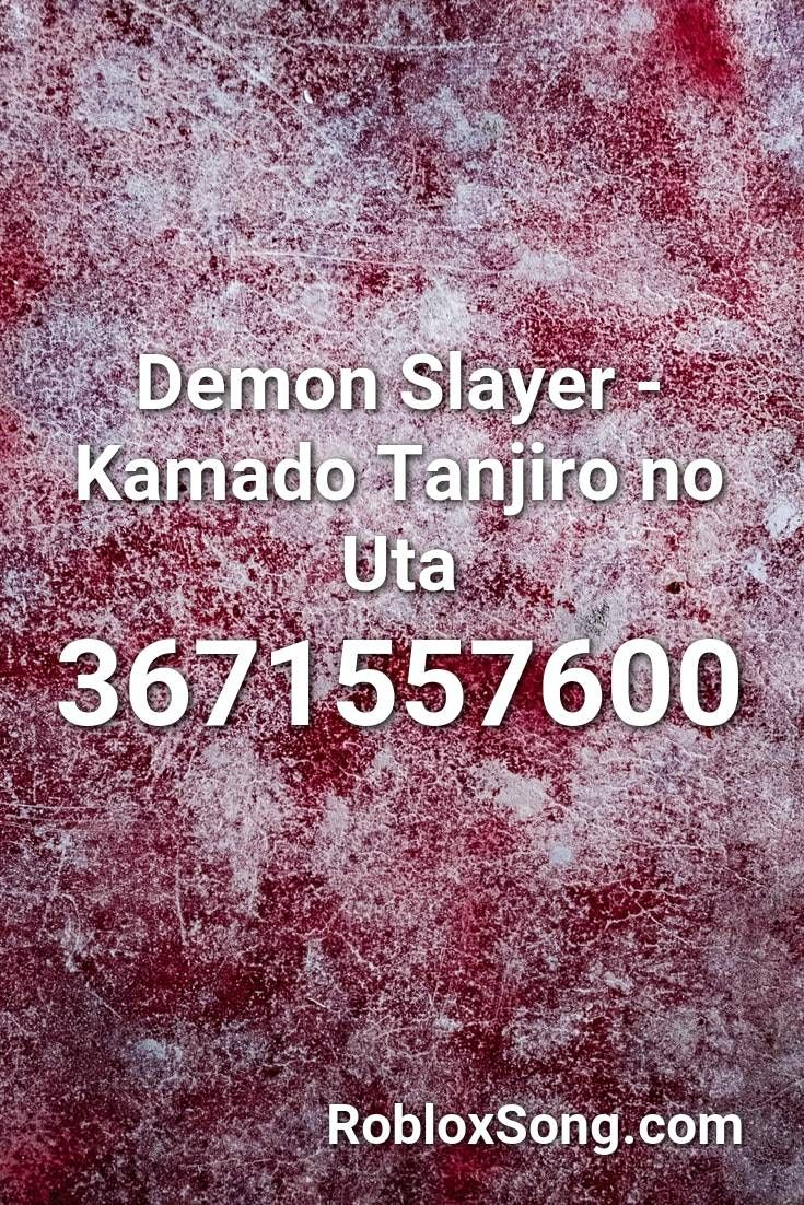 Demon Slayer Kamado Tanjiro No Uta Roblox ID Roblox
