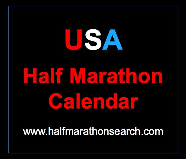 Half marathon schedule for the USA - Half Marathon calendar by state and by month. www.halfmarathonsearch.com