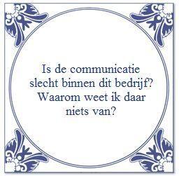 Goede communicatie binnen een bedrijf is onmisbaar, het creëert openheid en vertrouwen. #communicatie