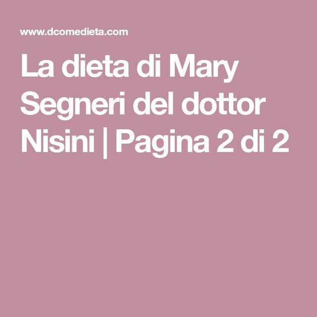 La dieta di Mary Segneri del dottor Nisini | Pagina 2 di 2