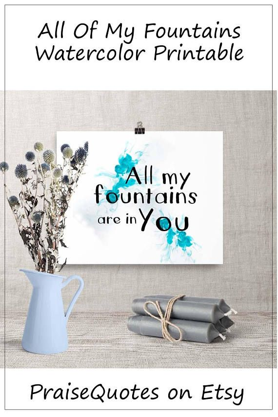 All my Fountains are in You Psalm 87 Psalm Art Digital