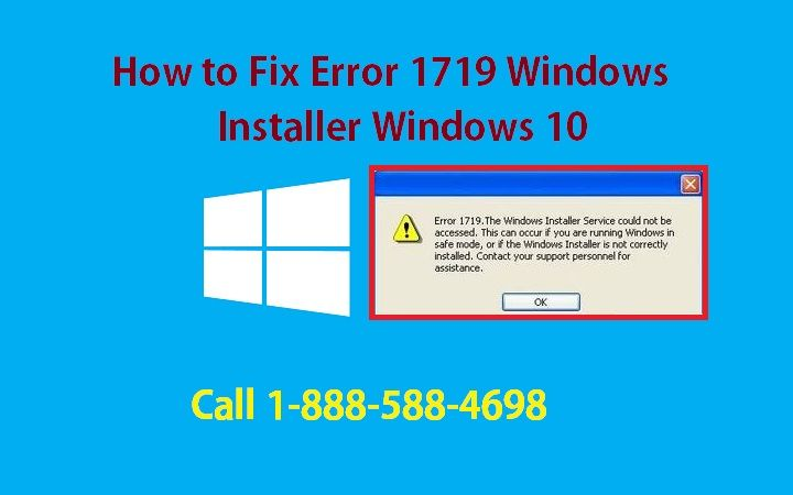 To know how to fix error 1719 windows installer windows 10