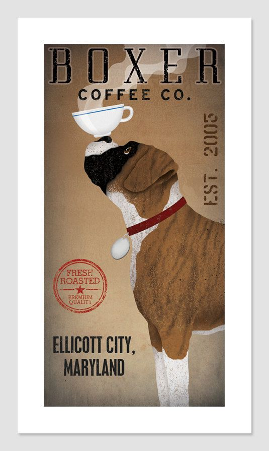 Customizable Personalized - BOXER  Dog COFFEE Company graphic art giclee print 8x16 inches SIGNED Brindle and Cropped. $39.00, via Etsy.
