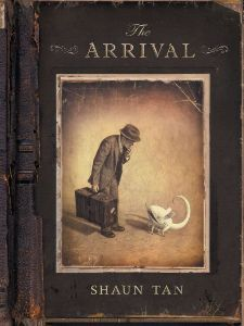 Shaun Tan, The Arrival, Arthur A. Levine Books, 2007