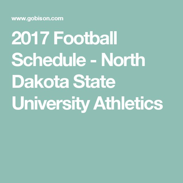 2017 Football Schedule - North Dakota State University Athletics