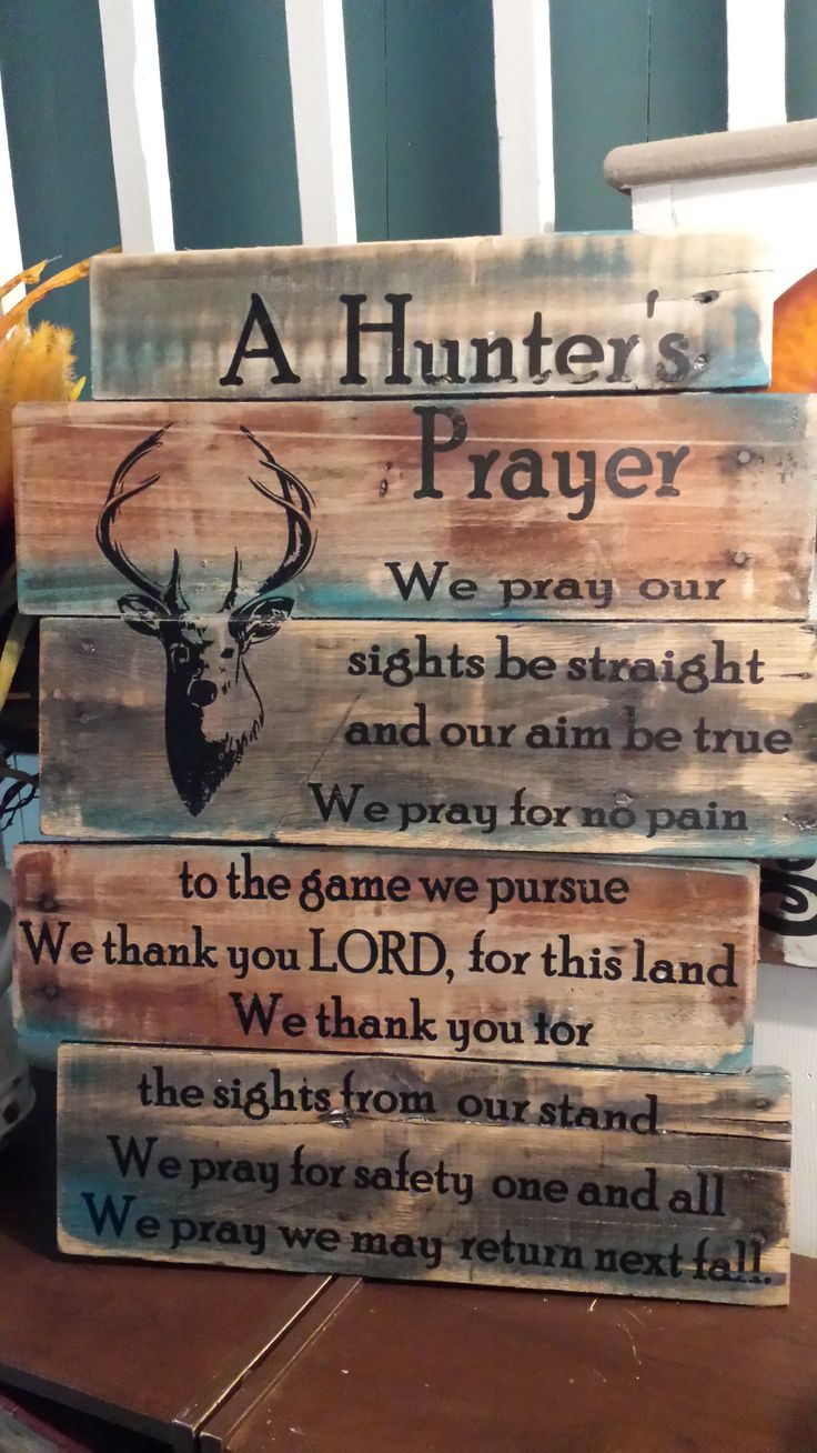 Hunter's Prayer handmade on pallet wood with teal and brown.