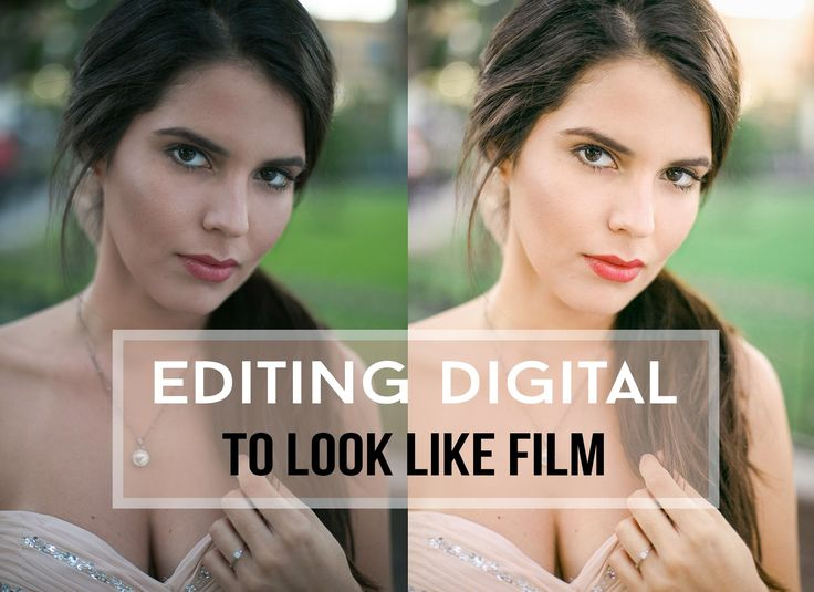 How to edit digital photos to look like film