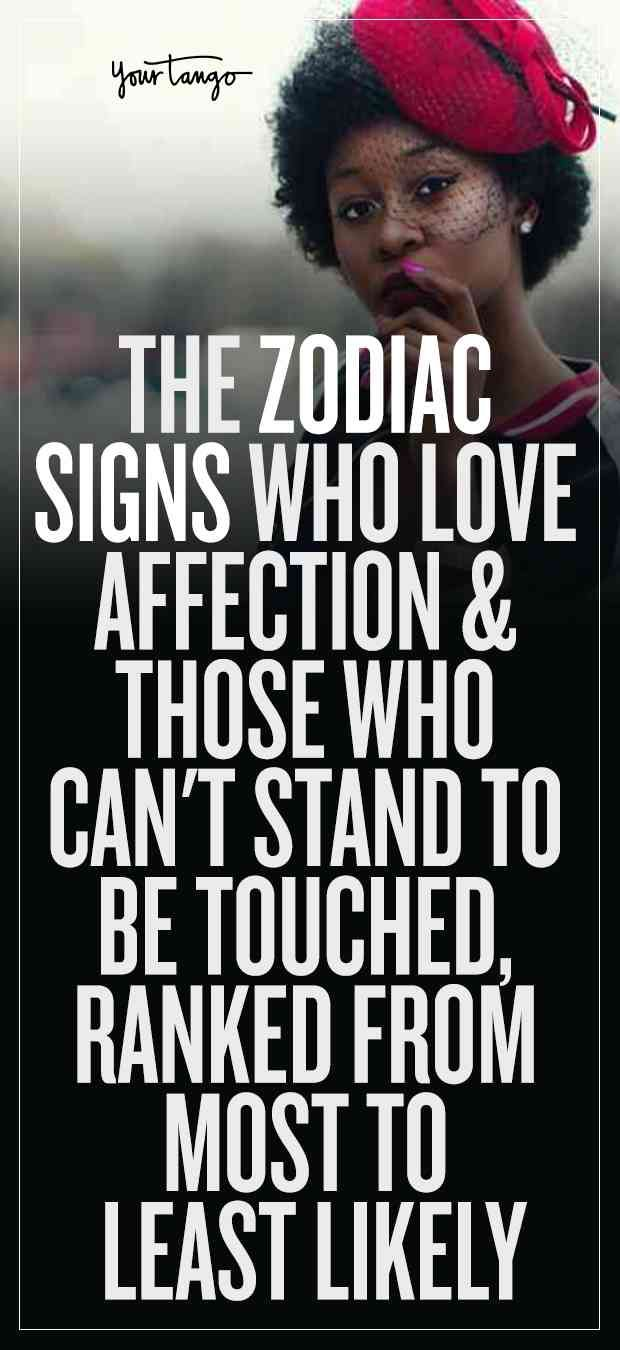What Zodiac Signs Can't Live Without Affection & Who Is Less