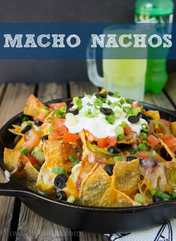 Macho Nachos- This is legit. One of our favorite ways to chow down as a family! YUM!