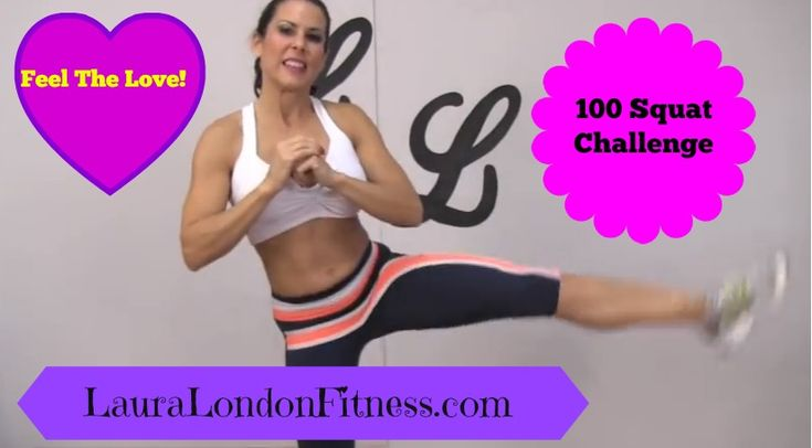 The 100 Squat Challenge with Laura London Fitness