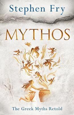 Mythos: A Retelling of the Myths of Ancient Greece (Hardback)