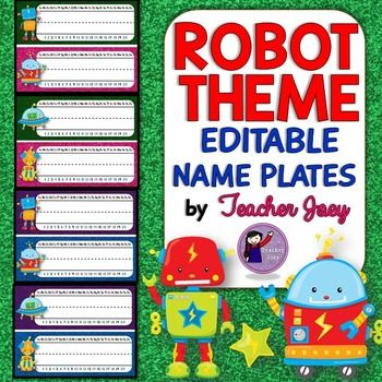 Robot ThemeRobot ThemeName PlatesEditableGlitter BackgroundThis editable name plates set will surely match your Robot-Themed classroom!This editable name plates set is designed with glitter background and adorable robots! It includes 16 pages of editable templates for your customization.Please see the preview!********************************************************Please see these    CLASSROOM DECOR BUNDLES:   Owl Theme Classroom Decor SuperBundle  Ocean Theme Classroom Decor SuperBundle…