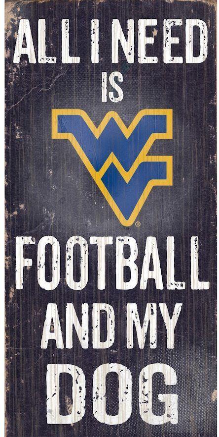 NCAA West Virginia Mountaineers Football & My Dog Sign