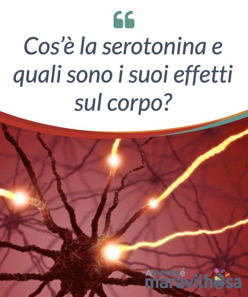 Cos'è la #serotonina e quali sono i suoi effetti sul corpo?  La serotonina è una #sostanza chimica prodotta dai nostri neuroni per #comunicare tra di loro. Si tratta di un #neurotrasmettitore presente in #diverse aree del sistema nervoso centrale.