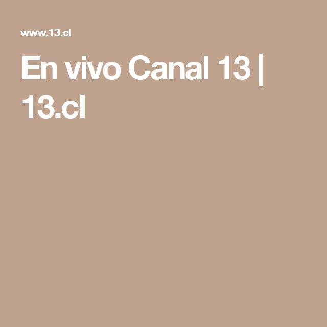 En vivo Canal 13 | 13.cl