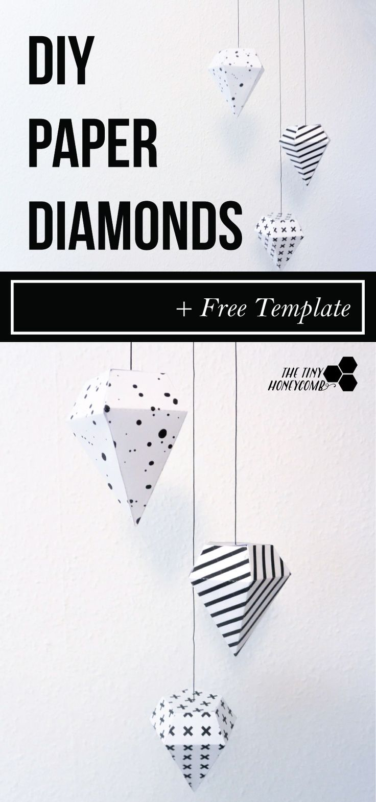 DIY paper diamond with a free template. Easy to make and pretty home decor. All you do is print, cut and glue.