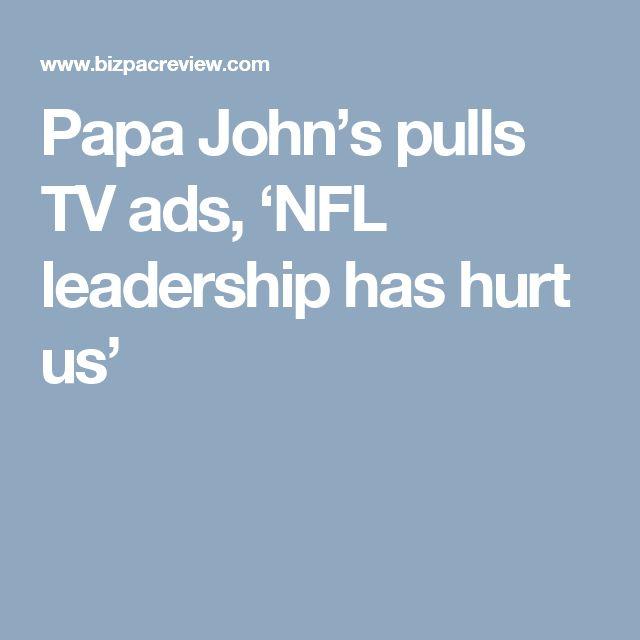 Papa John's pulls TV ads, 'NFL leadership has hurt us'