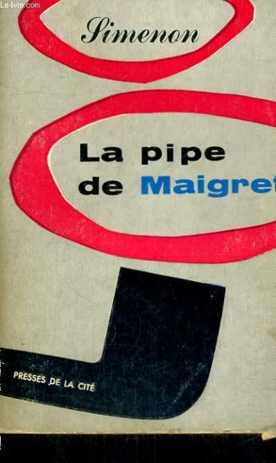 La Pipe De Maigret - Dick Bruna