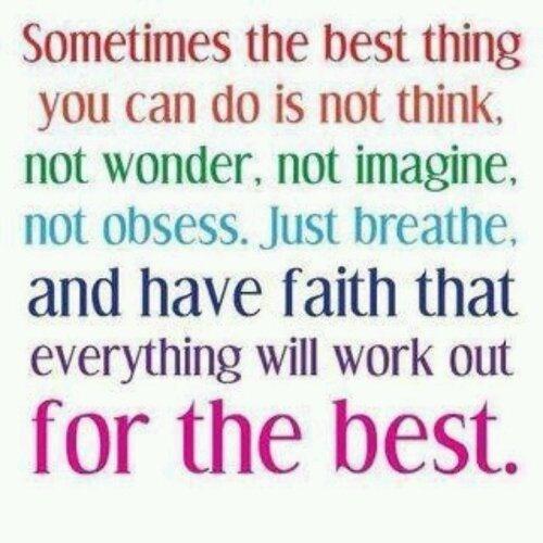 breathe, pray and have faith