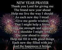 New Year Prayer Thank the lord new years new year happy new year new years quotes new years comments happy new years quotes happy new year 2016 2016 happy new years quotes for friends 2016 quotes quotes for the new year new years sayings quotes for new year