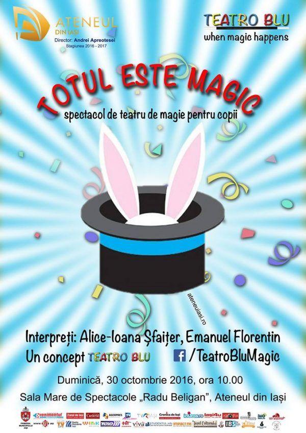 """""""Totul este magic"""" – primul spectacol de teatru de magie realizat la Iasi"""