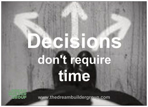#Decisions don't require time