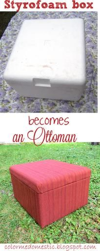 DIY Ottoman / DIY Repurposed Styrofoam Box to Ottoman - CotCozy. No tutorial but you get the idea :)