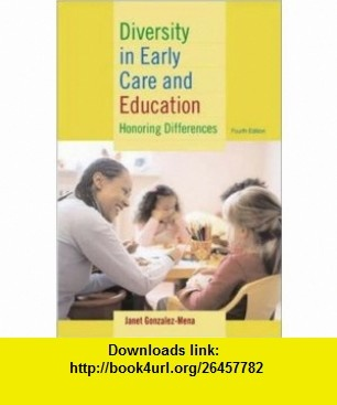 Diversity in Early Care and Education Programs Honoring Differences (9780072877830) Janet Gonzalez-Mena , ISBN-10: 0072877839  , ISBN-13: 978-0072877830 ,  , tutorials , pdf , ebook , torrent , downloads , rapidshare , filesonic , hotfile , megaupload , fileserve