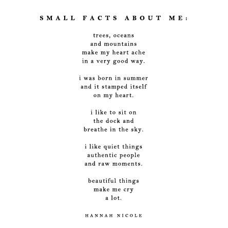 Small facts about me.