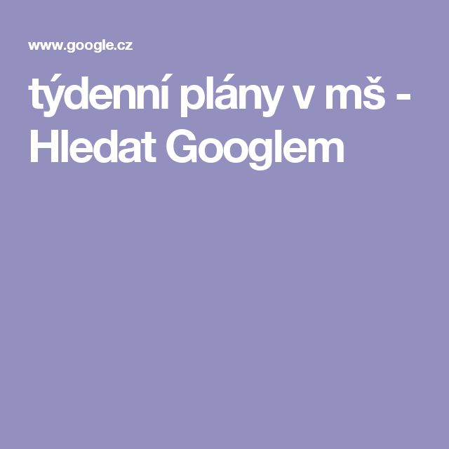 týdenní plány v mš - Hledat Googlem