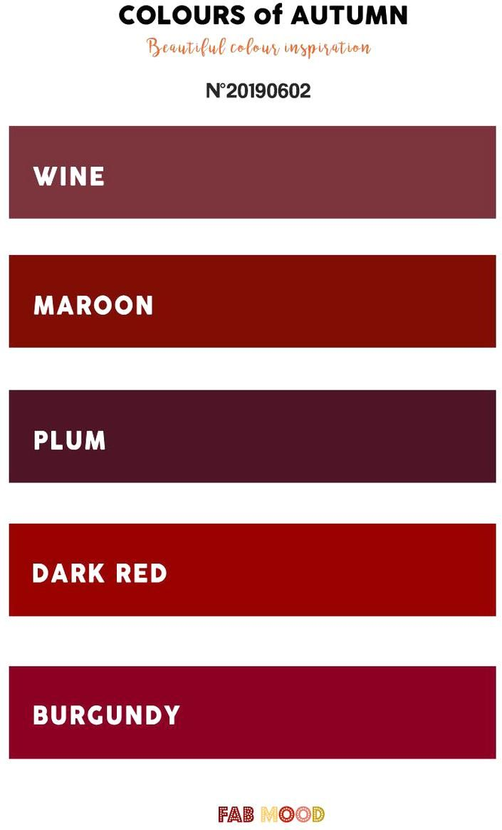 Pretty Autumn Color Palette Of Wine Maroon Plum Dark Red And Burgundy Color Autumn Fallcolor In 2020 Burgundy Color Scheme Fall Color Palette Fall Colors