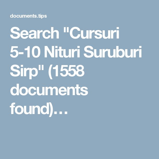 """Search """"Cursuri 5-10 Nituri Suruburi Sirp"""" (1558 documents found)…"""