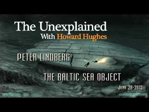 The Unexplained | Peter Lindberg - The Baltic Sea Object, June 28, 2012