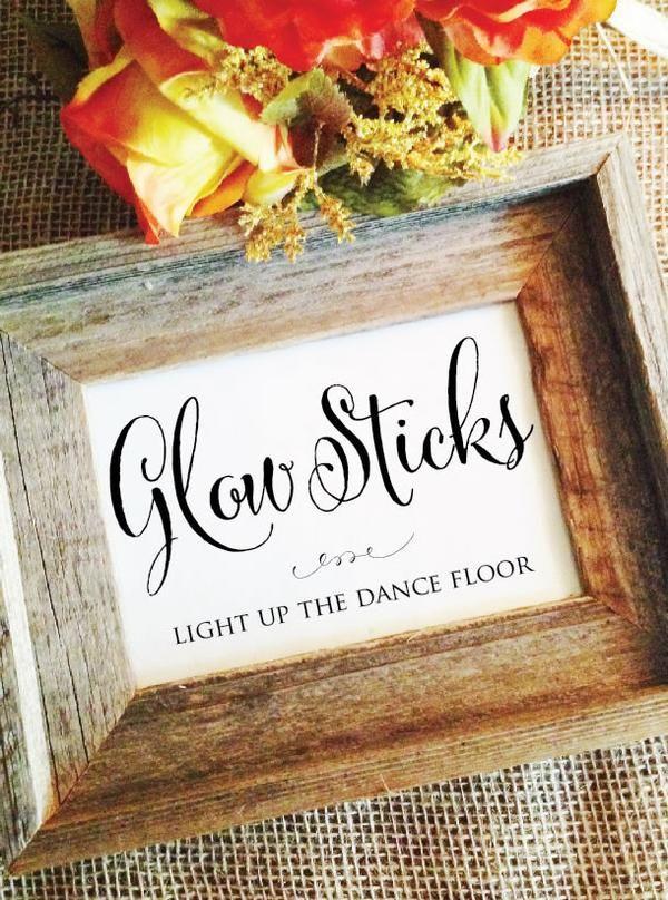 Wedding Glow Sticks Sign - Light up the dance floor.